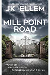 Mill Point Road: A serial killer domestic thriller Kindle Edition