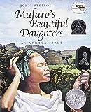Mufaro's Beautiful Daughters.