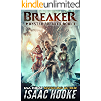 Breaker (Monster Breaker Book 1)