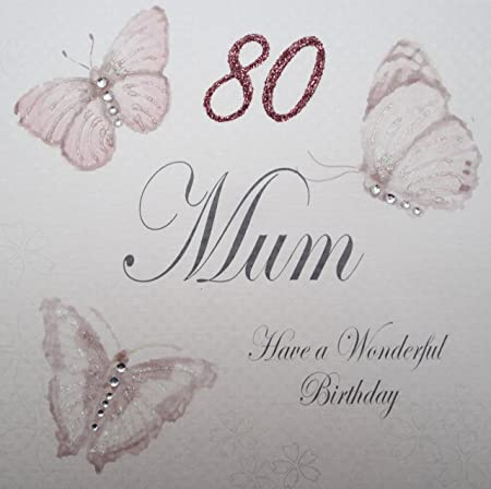 White Cotton Cards Handmade 80 Mum Have A Wonderful Birthday Vintage