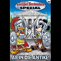 Lustiges Taschenbuch Spezial Band 86: Ab in die Antike!