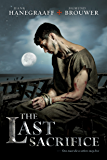 The Last Sacrifice (The Last Disciple Book 2) (English Edition)