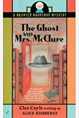 The Ghost and Mrs. McClure (Haunted Bookshop Mystery Book 1) Kindle Edition