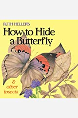 Ruth Heller's How to Hide a Butterfly & Other Insects (Reading Railroad) Paperback