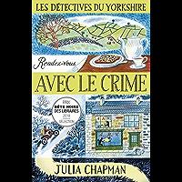 Les Détectives du Yorkshire - Tome 1 : Rendez-vous avec le crime (La bête noire)