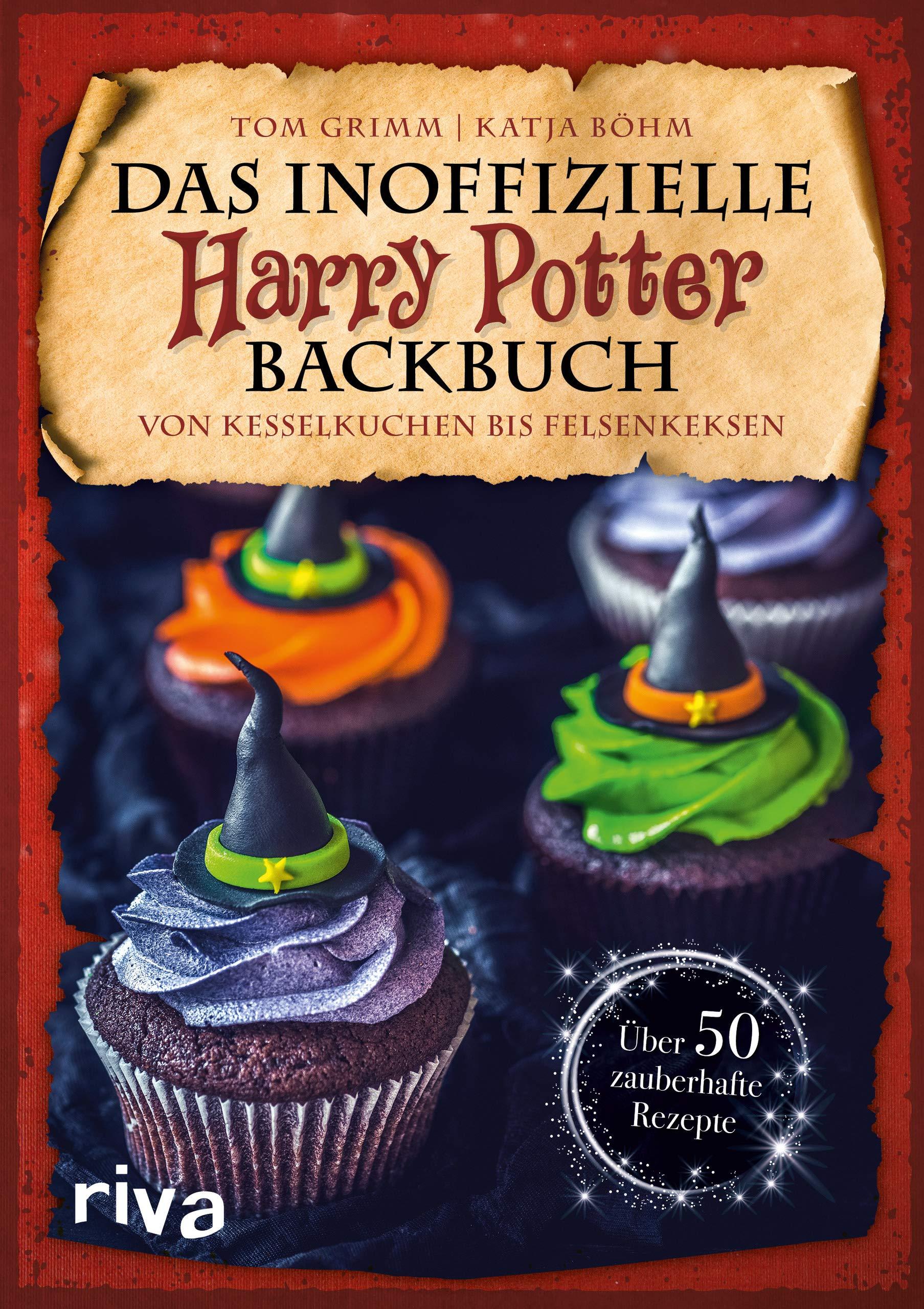 Das Inoffizielle Harry Potter Backbuch Von Kesselkuchen Bis