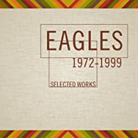 Eagles Selected Works 1972-1999