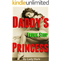 DADDY'S Truck Stop PRINCESS: Used, Confused & Paid - Rough Group Pressure