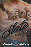 Slate (Rebel Wayfarers MC Book 2)