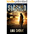 Slashed (Oil Apocalypse Book 1)