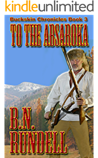To keep a promise buckskin chronicles book 1 kindle edition by to the absaroka buckskin chronicles book 3 fandeluxe Choice Image