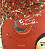 Canciones y nanas de babushka: Comptines et berceuses de babouchka (En La Misma Coleccion)