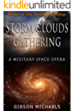 Storm Clouds Gathering: Book-1 of the Sentience Trilogy