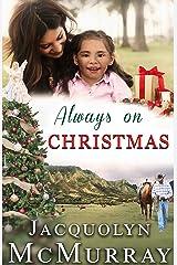 Always on Christmas Kindle Edition