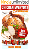 Chicken Everyday Cookbook: 365 Everyday Recipes