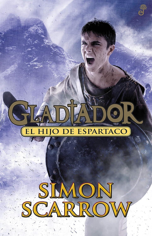 El hijo de Espartaco (Narrativas Históricas (juvenil)) eBook ...