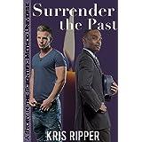 Surrender the Past (Scientific Method Universe)