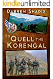 To Quell The Korengal (English Edition)