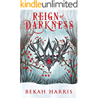 Reign of Darkness: Iron Crown Faerie Tales Book 4