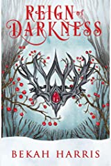 Reign of Darkness: Iron Crown Faerie Tales Book 4 Kindle Edition