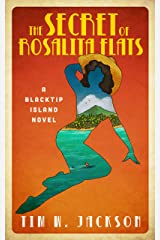 The Secret of Rosalita Flats: A Blacktip Island novel Kindle Edition
