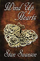 Wind Up Hearts Kindle Edition