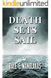 Death Sets Sail (Veronica Kennicott Cozy Mystery Series Book 2)