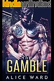 The Gamble (English Edition)