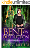 Bent On Destruction (The Hybrid of High Moon Book 3)