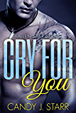 Cry For You (Fallen Star Book 2)
