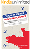 One way ticket to Brittany, france: Everything you didn't know you needed to know about moving to Brittany