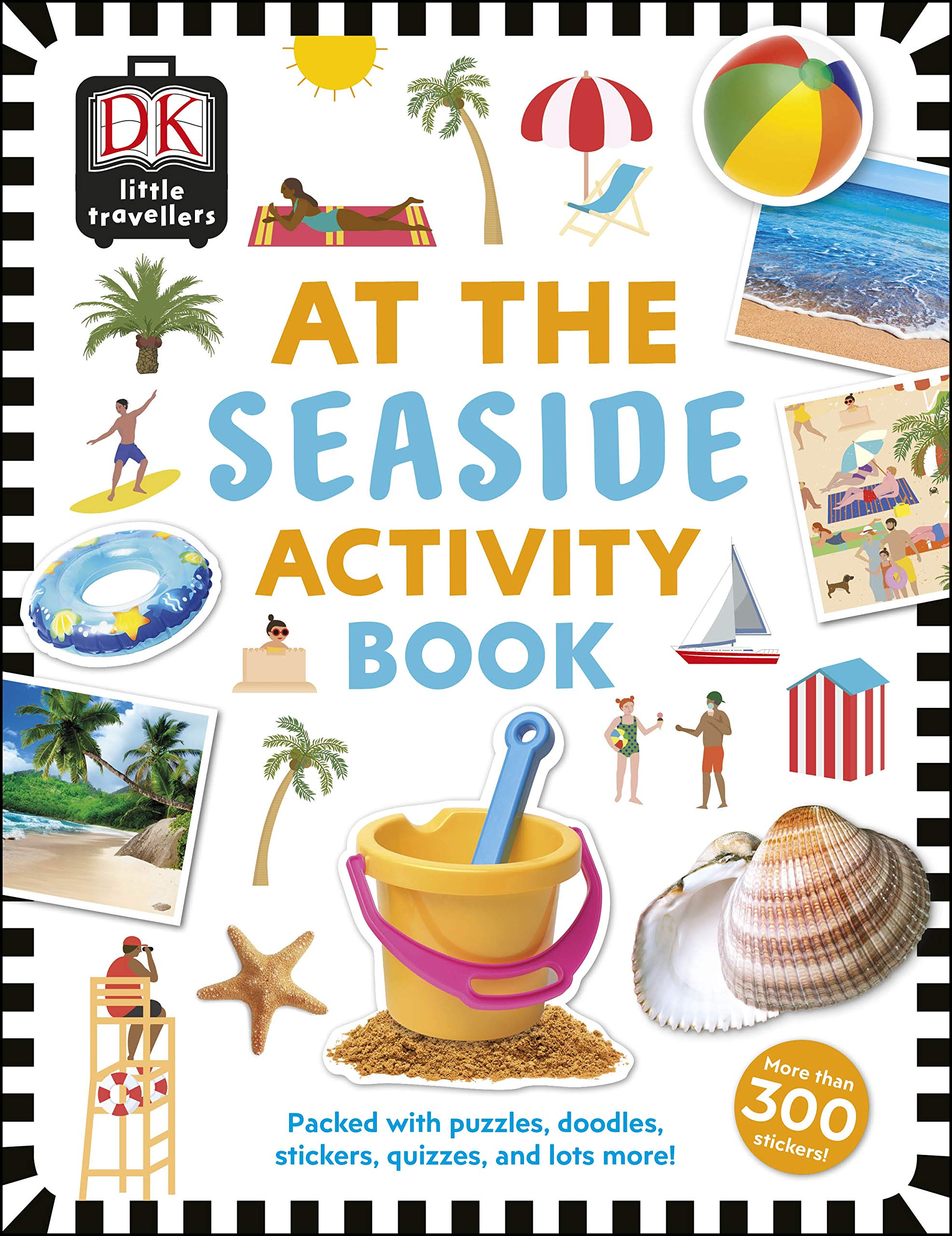 At the Seaside Activity Book: Includes more than 300 Stickers por DK