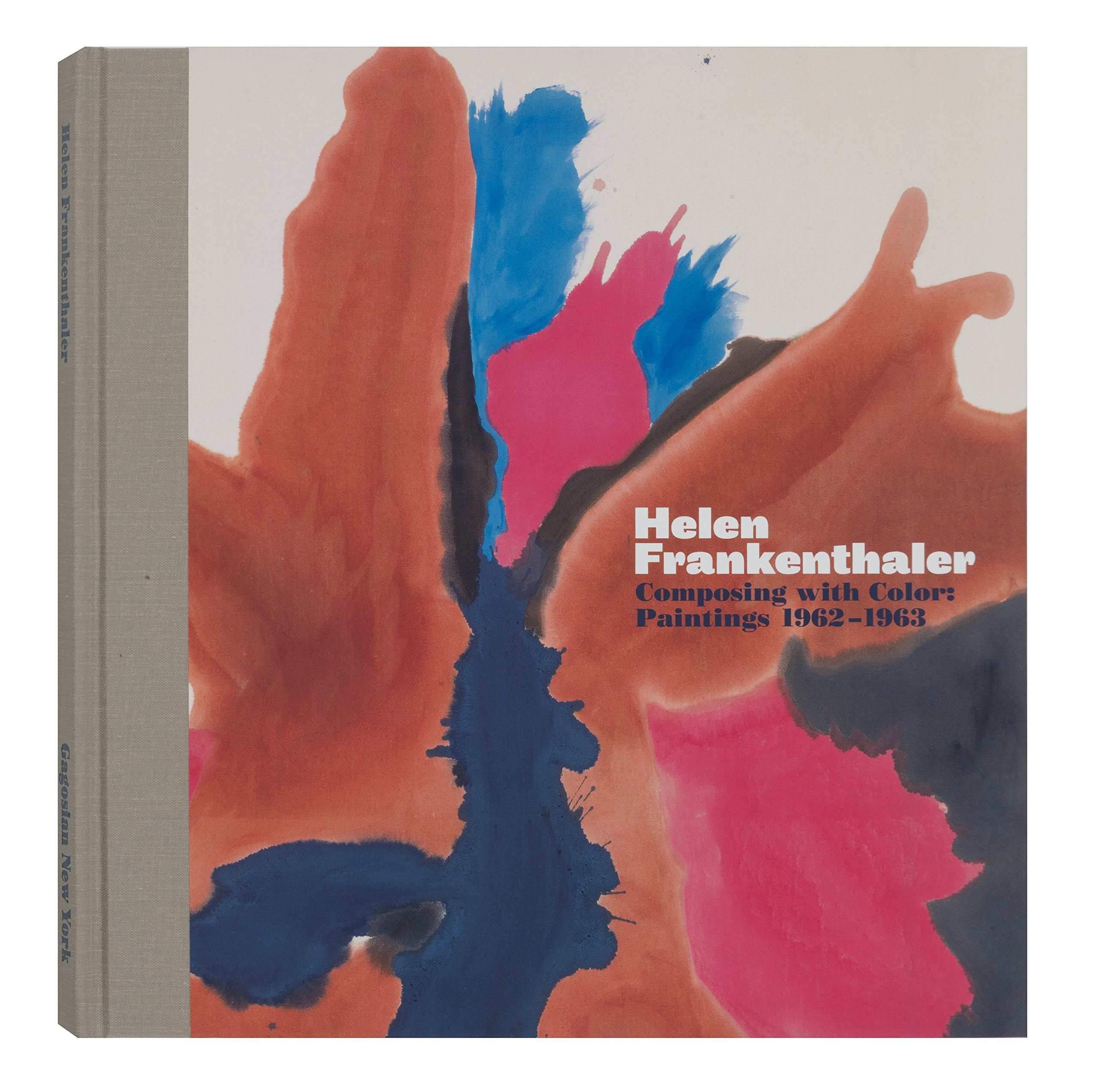 Read Online Helen Frankenthaler: Composing with Color: Paintings 1962-1963 pdf epub