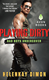 Playing Dirty: Bad Boys Undercover