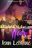 If You Hear Me (Hollywood Muses Book 2)