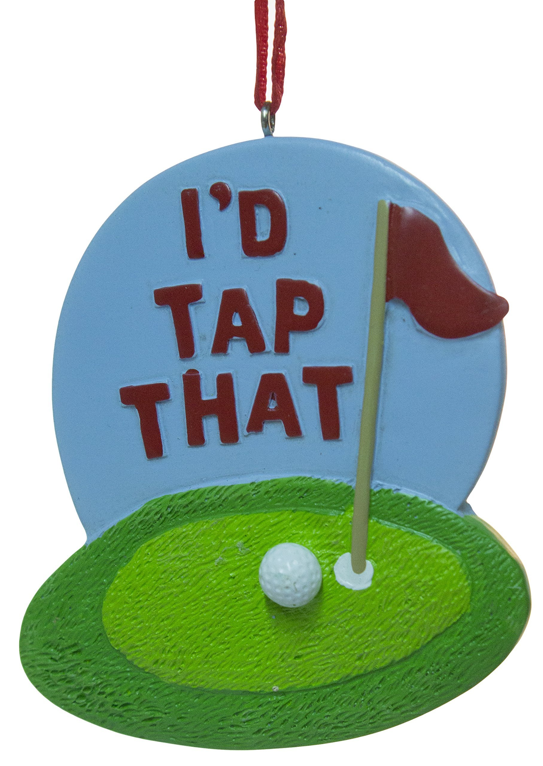 3'' Golf Lovers ''I'd Tap That'' Funny Christmas/Everyday Ornament