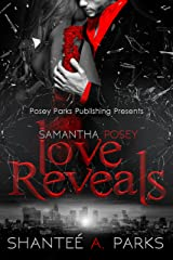 Samantha Posey Love Reveals: (Love Series Book 2) (Samantha Posey Love Series)