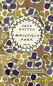 Mansfield Park: Roman. Neu übersetzt von Manfred Allié und Gabriele Kempf-Allié (Fischer Klassik) (German Edition)