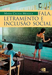 Fala, letramento e inclusão social