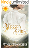 The Blessed Bride (Brides of Blessings Book 1)