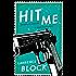 Hit Me (Keller series Book 5)