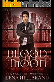 Blood Moon: A New Adult Urban Fantasy Vampire Novel (The Superiors Book 1)