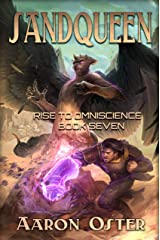 Sandqueen (Rise to Omniscience Book 7) Kindle Edition