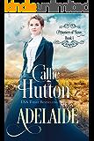 Prisoners of Love: Adelaide (Prisoners of Love - Mail Order Brides Book 1)