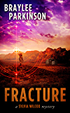 Fracture: Book 3 (Sylvia Wilcox Mysteries)