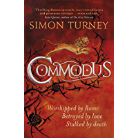 Commodus: The Damned Emperors Book 2 (English Edition)