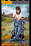 An Innocent Love's Wildflower: An Inspirational Historical Romance Book