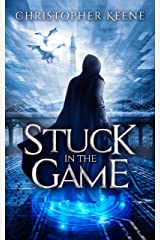 Stuck in the Game (Dream State Saga Book 1) Kindle Edition