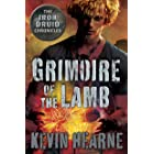 Grimoire of the Lamb: An Iron Druid Chronicles Novella (The Iron Druid Chronicles)