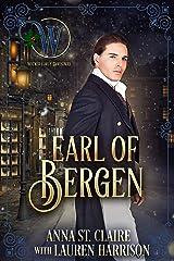 Earl of Bergen: Wicked Regency Romace (Wicked  Earls' Club Book 15) Kindle Edition